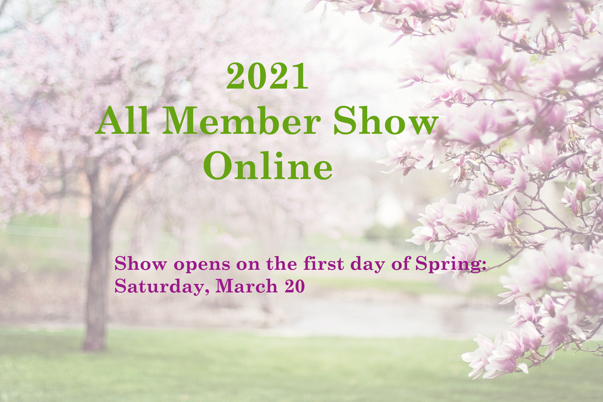 2021 All Member Show Online